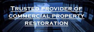 Trusted Provider of Commercial Property Restoration - Regency DRT